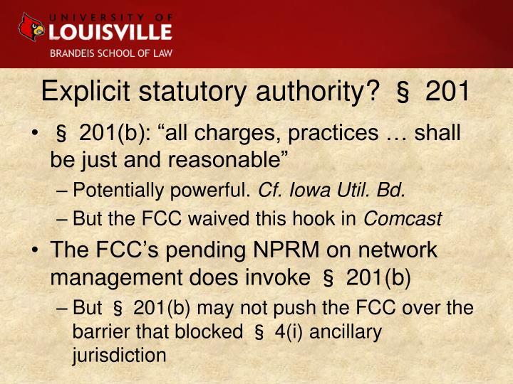 Explicit statutory authority? § 201