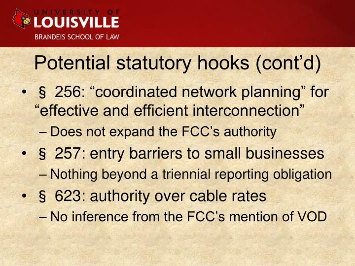 Potential statutory hooks (cont'd)
