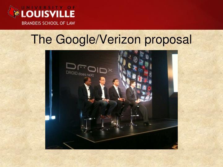 The Google/Verizon proposal