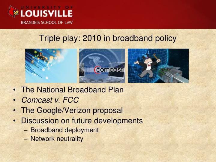 Triple play: 2010 in broadband policy