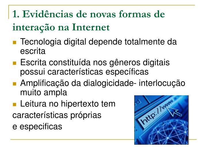 1. Evidências de novas formas de interação na Internet