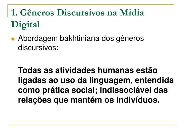 1. Gêneros Discursivos na Midia Digital