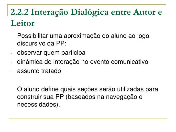 2.2.2 Interação Dialógica entre Autor e Leitor