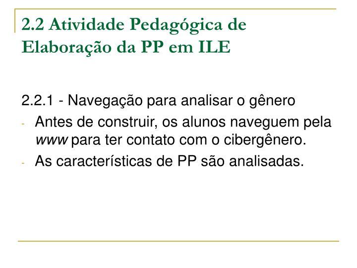 2.2 Atividade Pedagógica de Elaboração da PP em ILE