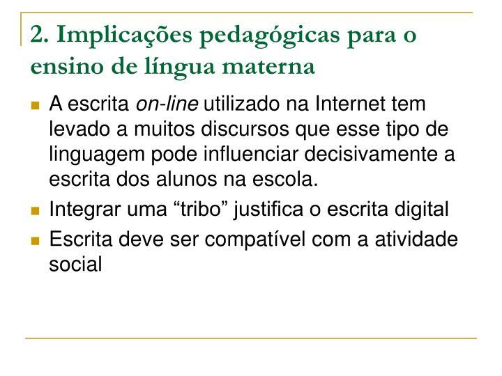 2. Implicações pedagógicas para o ensino de língua materna
