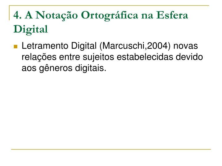 4. A Notação Ortográfica na Esfera Digital