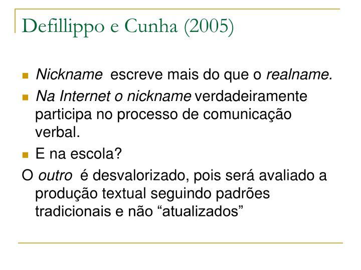 Defillippo e Cunha (2005)