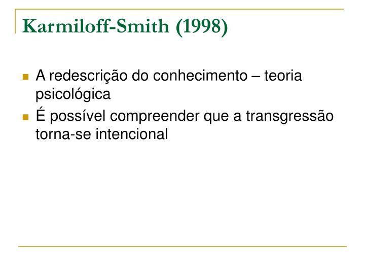 Karmiloff-Smith (1998)