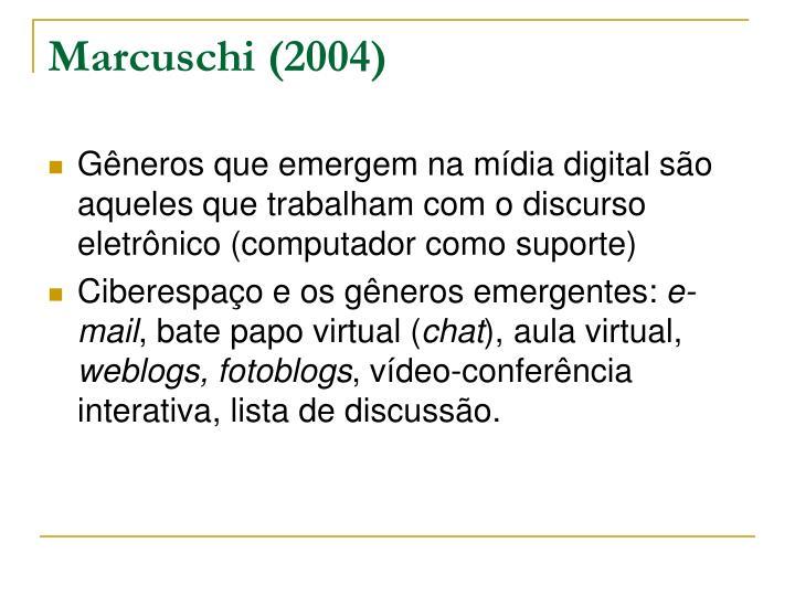 Marcuschi (2004)