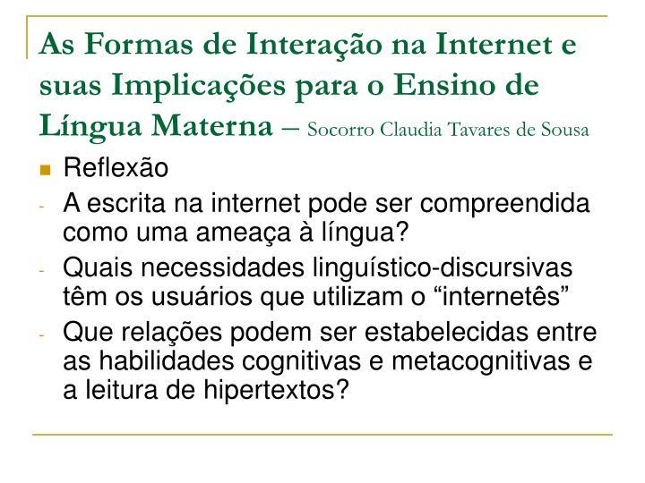 As Formas de Interação na Internet e suas Implicações para o Ensino de Língua Materna