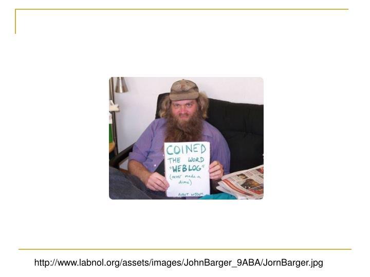 http://www.labnol.org/assets/images/JohnBarger_9ABA/JornBarger.jpg