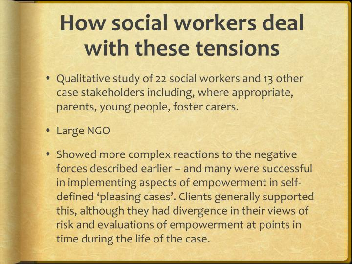 How social workers deal with these tensions