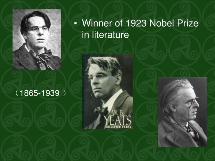 Winner of 1923 Nobel Prize in literature