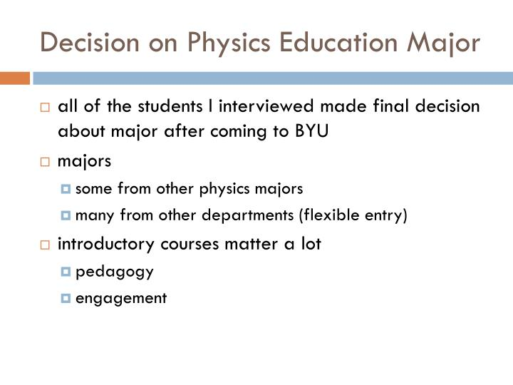 Decision on Physics Education Major
