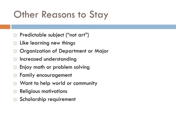 Other Reasons to Stay