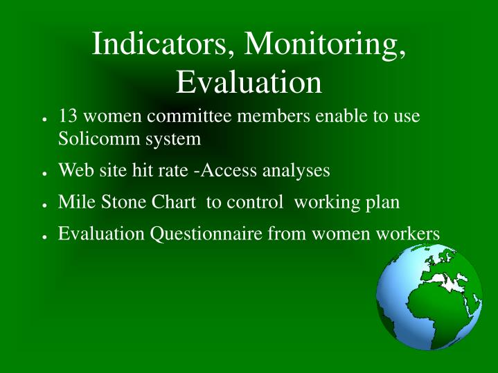 Indicators, Monitoring, Evaluation