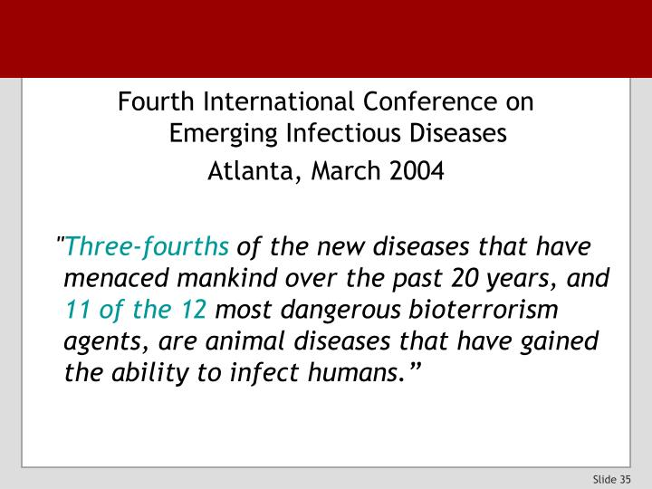 Fourth International Conference on          Emerging Infectious Diseases