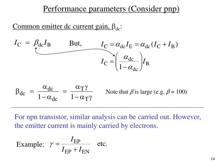 Performance parameters (Consider pnp)