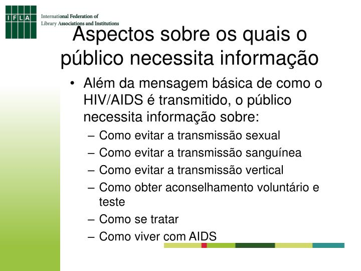 Aspectos sobre os quais o público necessita informação