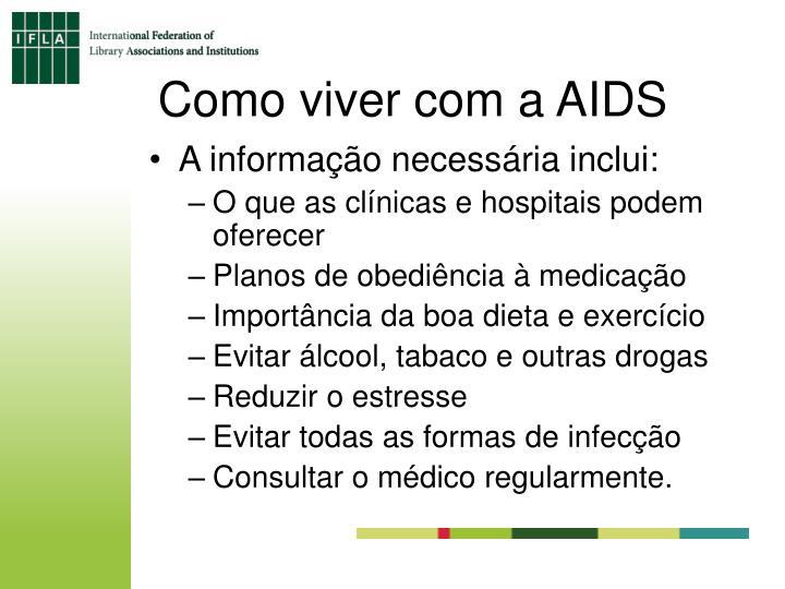 Como viver com a AIDS
