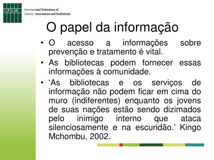 O papel da informação
