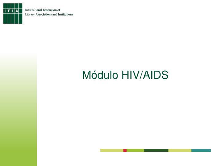 Módulo HIV/AIDS