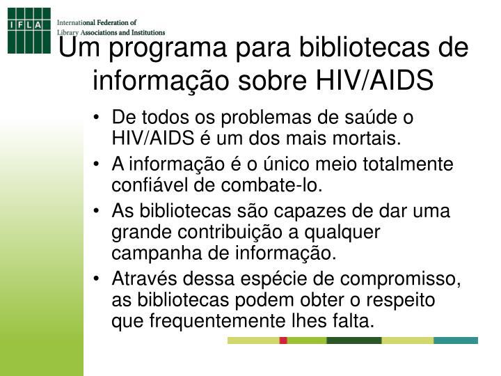 Um programa para bibliotecas de informação sobre HIV/AIDS