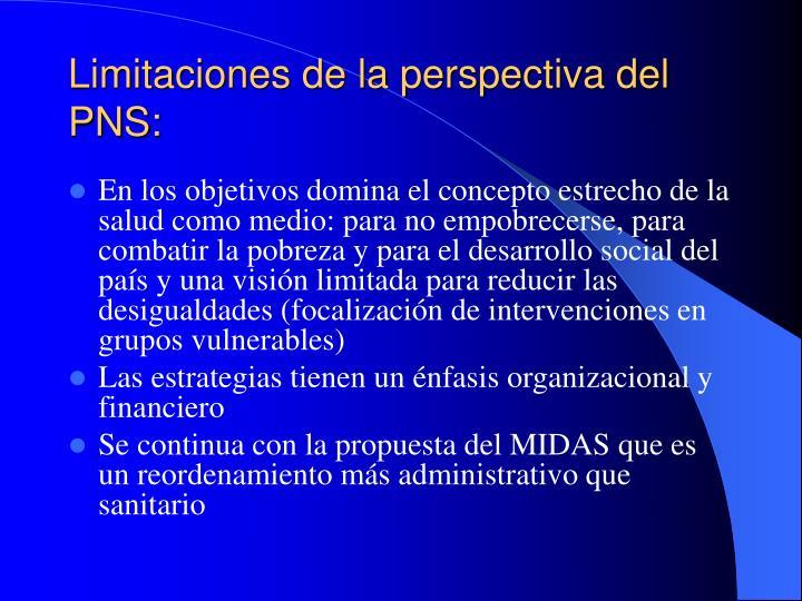 Limitaciones de la perspectiva del PNS: