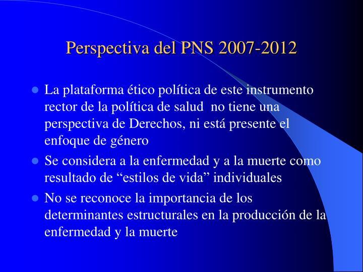Perspectiva del PNS 2007-2012