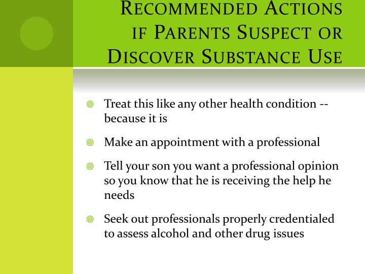 Recommended Actions if Parents Suspect or Discover Substance Use