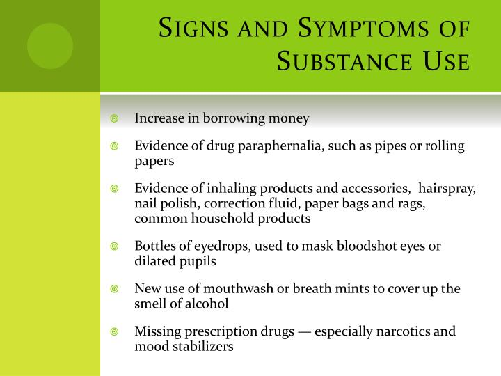 Signs and Symptoms of Substance Use