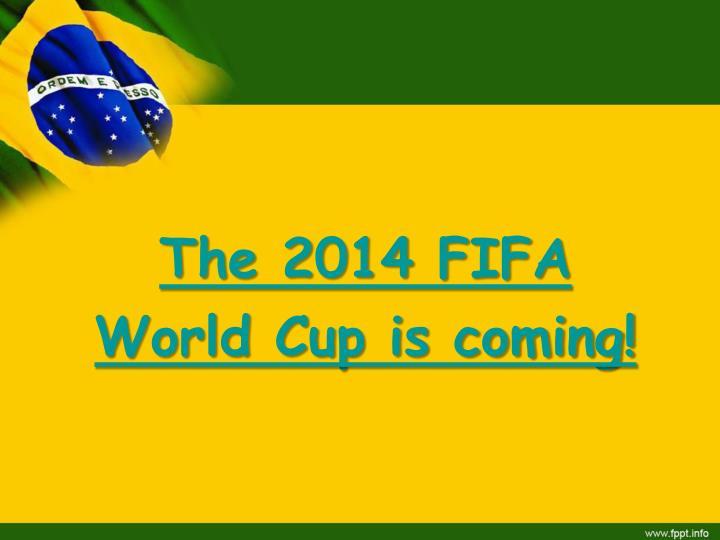 The 2014 FIFA