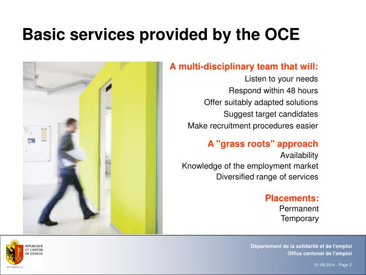 Basic services provided by the OCE