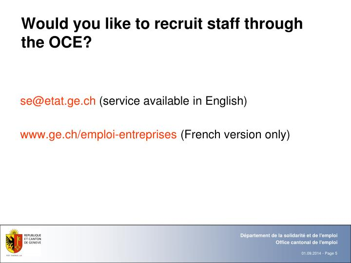 Would you like to recruit staff through the OCE?
