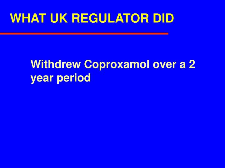 WHAT UK REGULATOR DID