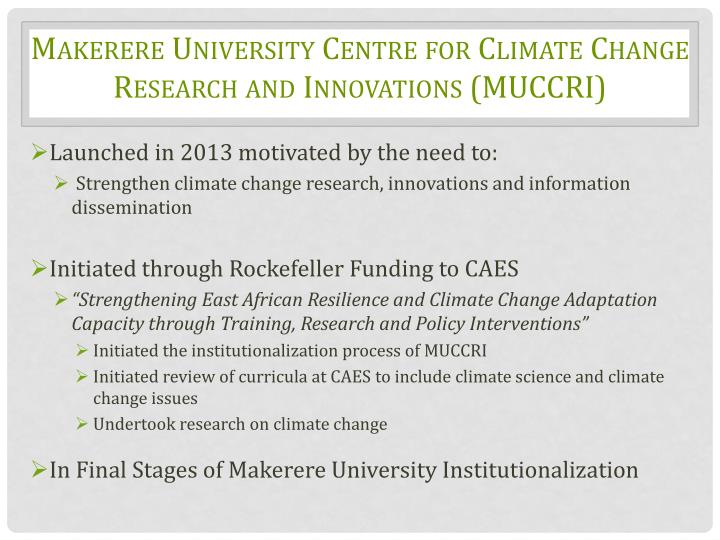 Makerere university centre for climate change research and innovations muccri