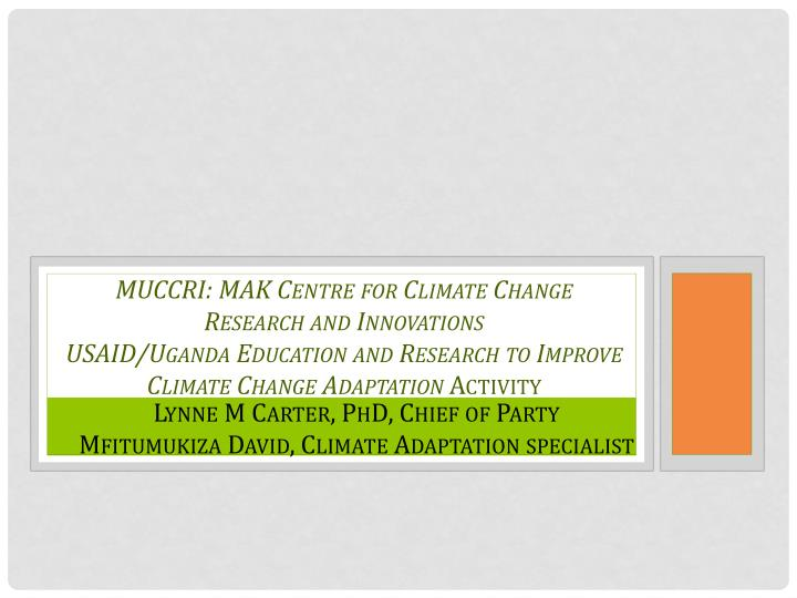 MUCCRI: MAK Centre for Climate Change