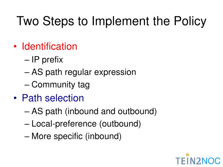 Two Steps to Implement the Policy