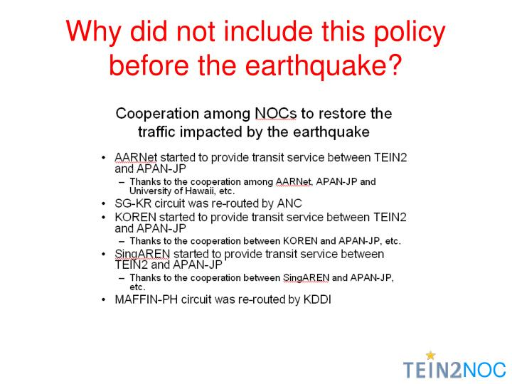 Why did not include this policy before the earthquake?
