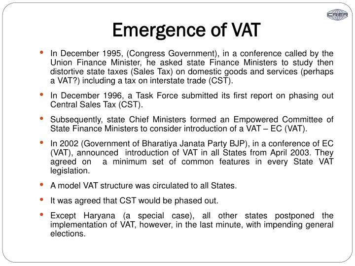 Emergence of VAT
