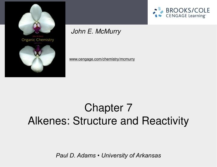 Chapter 7 alkenes structure and reactivity