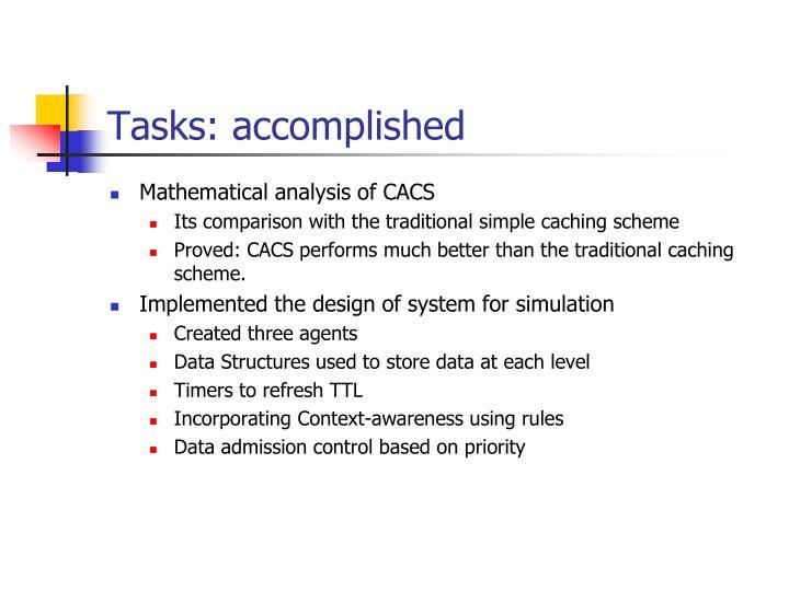 Tasks: accomplished