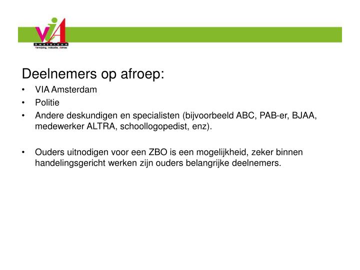 Deelnemers op afroep: