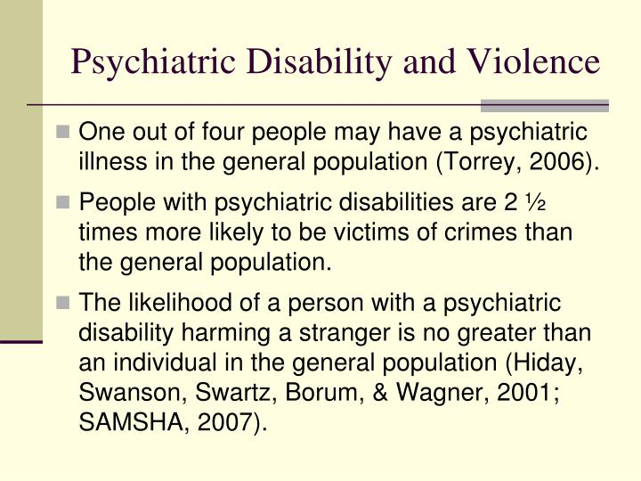 Psychiatric Disability and Violence