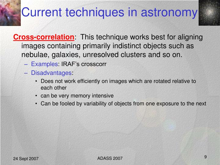 Current techniques in astronomy