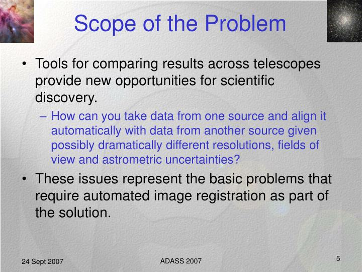 Scope of the Problem
