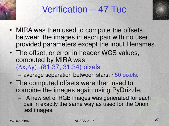 Verification – 47 Tuc