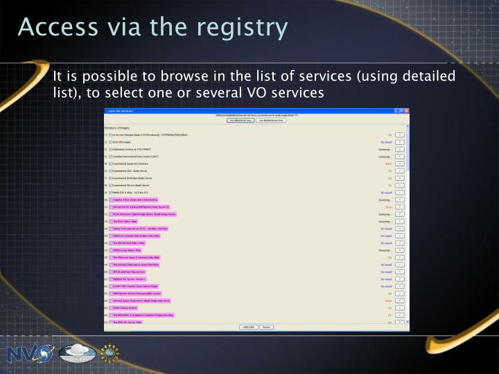 Access via the registry