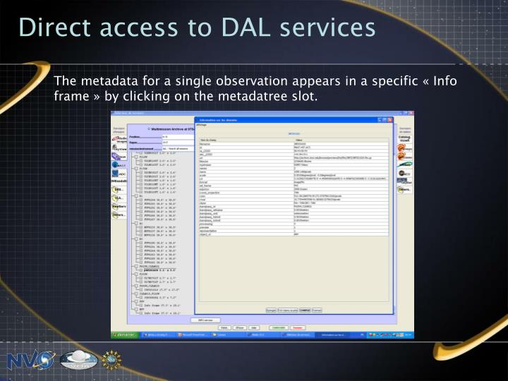 Direct access to DAL services