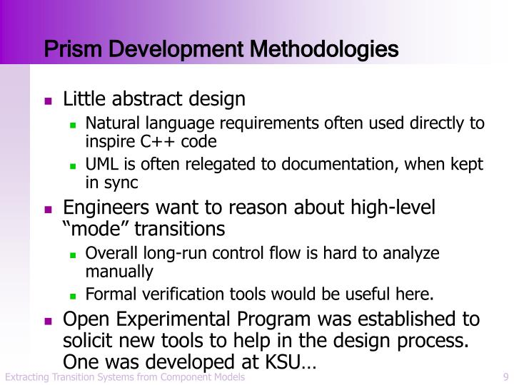 Prism Development Methodologies